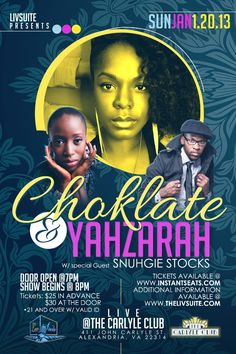 Choklate & Yahzarah w/special guest Snúhgie Stocks LIVE at the Carlyle Club