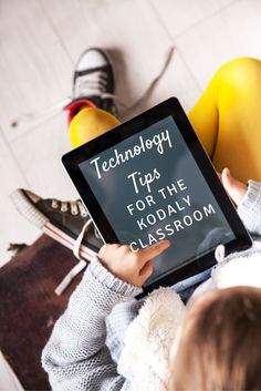 Technology Tips for the Kodaly-inspired classroom: Includes reasons for integrating technology as well as sample activities
