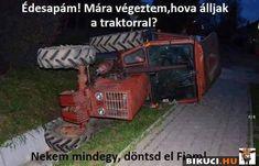 Vicces képek #humor #vicces #vicceskep #vicceskepek #humoros #vicc #humorosvideo #viccesoldal #poen #bikuci Funny Fails, Funny Memes, Jokes, Funny Pictures, Stupid Things, Funny Things, Hungary, Smile, Random