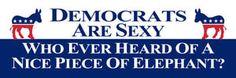Funny Political Bumper Stickers: Democrats Are Sexy
