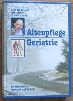 Altenpflege Geriatrie * Ungerer Liedtke Zenneck Handwerk & Technik 2002