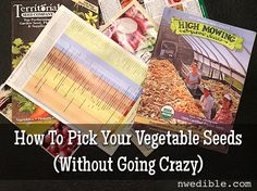 How To Pick Vegetable Seeds