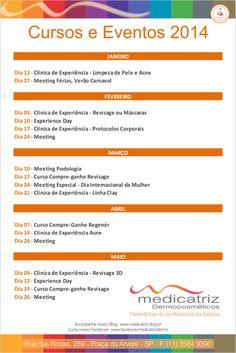 Confira as datas e programe-se para os imprescindíveis CURSOS e EVENTOS MEDICATRIZ para 2014!   Acompanhe o blog da #Medicatriz e não perca nenhum evento: http://medicatriz.blog.br/cursos-eventos/