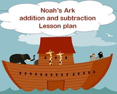 Lesson Plan: Noah's Addition & Subtraction (+ Activities)