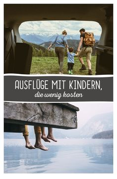 Tipps für kostengünstige Ausflugziele mit Kindern.