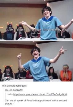 I watched this video! I believe the cosplay group is called A Bucket Full Of Homestuck. Homestuck Cosplay, Homestuck Funny, Homestuck Tavros, Homestuck Rose, Geeks, Fanfiction, L Death Note, My Tumblr, Wattpad