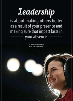 Success Motivation Work Quotes : Leadership is about making others better as a result of your presence and makin Life Quotes Love, Great Quotes, Quotes To Live By, Me Quotes, Motivational Quotes, Inspirational Quotes, Couple Quotes, Change Quotes, Jealousy Quotes