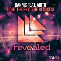 Dannic feat. Aïrto - Light The Sky (Charming Horses Remix) (Preview) by Revealed Recordings on SoundCloud