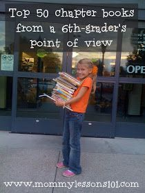 Mommy Lessons 101: Summer Reading List: Top 50 chapter books for Upper Elementary Children from a 6th grader's point of view