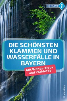 Klamm Bayern: The most beautiful waterfalls and gorges in Bavaria BR.de - They are all wildly romantic – hiking tips to the most impressive waterfalls in Bavaria. Beautiful Places In Japan, Beautiful Places To Visit, Bujo, Hiking Tips, Beautiful Waterfalls, Belleza Natural, New Travel, Bavaria, How To Look Pretty