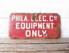 Vintage Porcelain Industrial Sign - Philadelphia Electric Company - Red and White Metal Industrial Typographic Signage - Rusted Signage