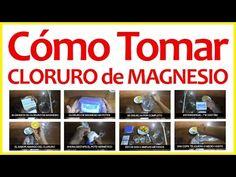 Cómo Preparar Cloruro De Magnesio - Forma Correcta de Tomar - YouTube
