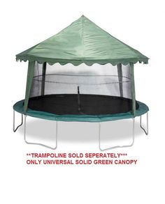 CANOPY COVER (SOLID GREEN) Jumpking Universal Canopy Cover with 6 detachable straps to accommodate trampolines that has or 8 enclosure poles with Top Ring Pole net hanging system. You must have or 8 poles that angle in at the top an House Canopy, Canopy Tent, Tree House Beds, Jumpking Trampoline, Trampolines, Trampoline Accessories, Playroom Design, Kid Playroom, Kids Room