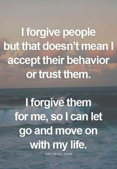 I forgive to move on quotes