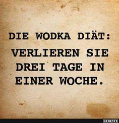 Die Vodka Diät.. | Lustige Bilder, Sprüche, Witze, echt lustig
