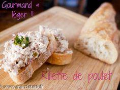 Rillette de poulet rapide - Recette - Marciatack.fr : recettes faciles | Tout pour cuisiner !