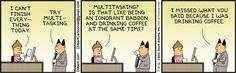 Dilbert Cartoon for Jul/31/2012 Multitasking