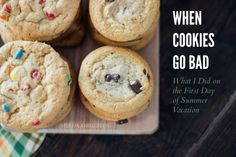 When Cookies Go Bad | What I Did on the First Day of Summer Vacation | HSLDA