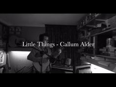 Little Things, One Direction, Acoustic Cover by Callum Alder