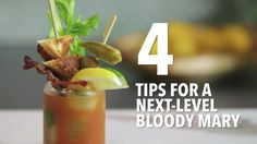 Mix up a Bloody Mary like the pros with these four tips.