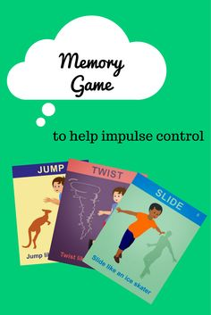 """Want to help improve impulse control? Try a """"Memory Game"""" http://leapsmart.blogspot.com/2015/01/want-to-help-improve-impulse-control.html"""