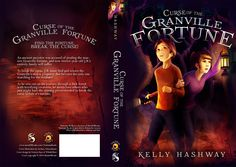 Granville Fortune - Kelly Hashway, https://www.goodreads.com/author/list/4528793.Kelly_Hashway