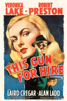 """Movie Posters:Film Noir, This Gun for Hire (Paramount, 1942). One Sheet (27"""" X 41"""").. ..."""