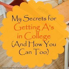 getting A's in college