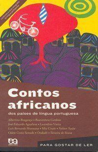 Contos Africanos Dos Países de Língua Portuguesa - Col. Para Gostar de Ler - Nova Ortografia
