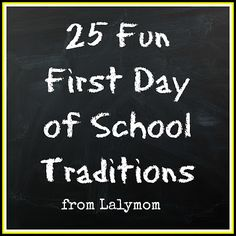 First Day of School Traditions Roundup - LalyMom