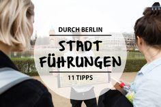 11 Führungen durch Berlin, die auch für Hauptstädter interessant sind - Mit Vergnügen Berlin