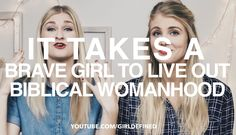 VLOG: It Takes a Brave Girl to Live Out Biblical Womanhood