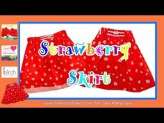 Strawberry Skirt--pattern sizes 2-3, 3-4, 4-5, 5-6. And how-to video