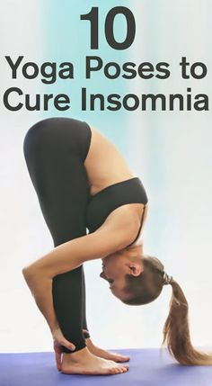 "Top 10 Yoga Poses to Cure Insomnia | ""Click Here"""