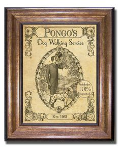 Pongo's Dog Walking Service - 101 Dalmations - Vintage Style Print - Available in Sizes 5x7, 8x10, 11x14, 16x20, 18x24, 20x24, 24x36