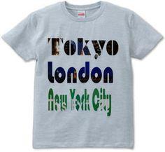 Tokyo×London×New York City