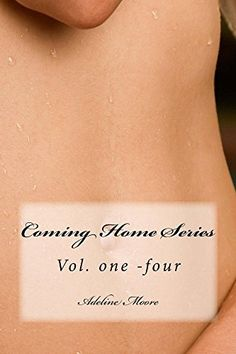 Coming Home Series by adeline moore, http://www.amazon.ca/dp/B00LF14OOQ/ref=cm_sw_r_pi_dp_PmxYtb176FD4H