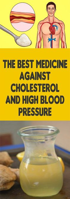 THE BEST MEDICINE AGAINST CHOLESTEROL AND HIGH BLOOD PRESSURE - Healthy & Beauty Magazine