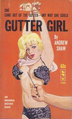 Gutter Girl, Andrew Shaw