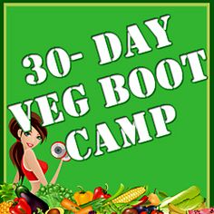 V-Camp: 30-Day Vegan Boot Camp (Learning to Live Healthy)