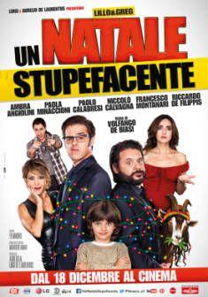 Un Natale stupefacente, dal 18 dicembre al cinema.