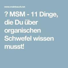 ▷ MSM - 11 Dinge, die Du über organischen Schwefel wissen musst!