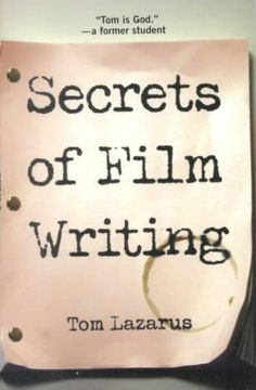 Most books about screenplays instruct on three-act structure, character arcs, and how to format a script. But you already know all that. Secrets of Film Writing reveals a working writer's secrets-the