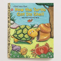 One of my favorite discoveries at WorldMarket.com: How the Turtle Got Its Shell, a Little Golden Book
