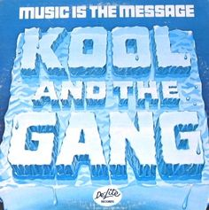 KOOL & THE GANG / Music Is The Message (1971)