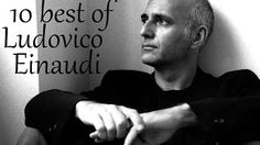 Best of Ludovico Einaudi - Piano Compilation - Relaxing music - YouTube