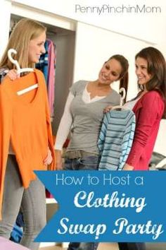 A great FREE way to get new clothes and accessories is to host a clothing swap!  You can do this for women, men and even kids!!  However, if your party is not well thought out, it can be a flop.  Check out these amazing tips to ensure your party is a success!!