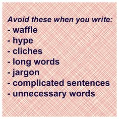 Make sure you never include any of these in your writing. Visit http://caroleseawert.co.uk #copywriting #writingtips