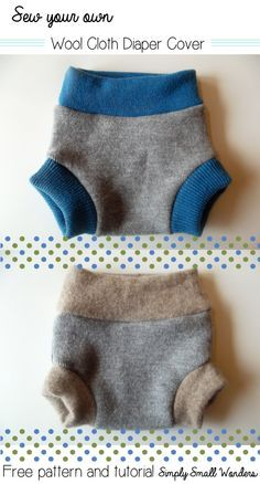 Wool Diaper Cover Free PDF Pattern and Tutorial, made using repurposed wool from sweaters!
