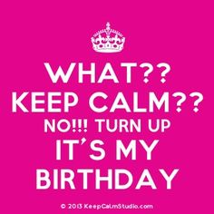 The marvelous Pin Utenova Nursuliw On Mymymy Birthday Quotes For Me Intended For The Almost Birthday Quotes photo below, is More! Keep Calm My Birthday, Its Almost My Birthday, Tomorrow Is My Birthday, Happy Birthday Love Quotes, Its My Birthday Month, Birthday Wishes For Daughter, Birthday Girl Quotes, Happy 21st Birthday, Its My Bday